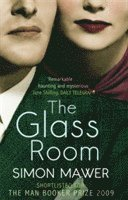 The Glass Room (h�ftad)