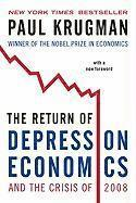 The Return of Depression Economics and the Crisis of 2008 (h�ftad)