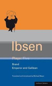 Ibsen Plays: v.5 'Brand'; 'Emperor' and 'Galilean' (häftad)