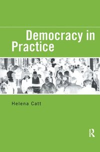 Democracy in Practice (h�ftad)
