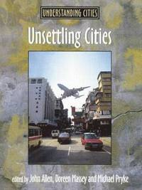 Unsettling Cities (h�ftad)
