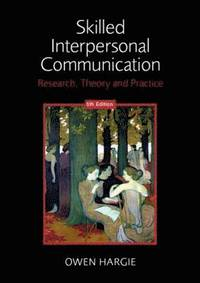 Skilled Interpersonal Communication (h�ftad)