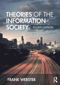 Theories of the Information Society (häftad)