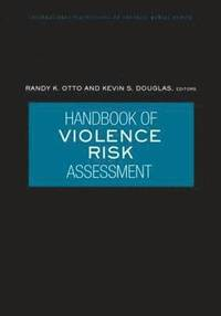 Handbook Of Violence Risk Assessment