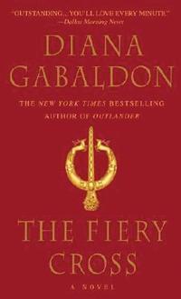 The Fiery Cross Diana Gabaldon Hardcover 1st