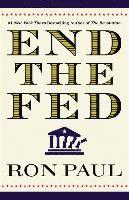 End the Fed (h�ftad)