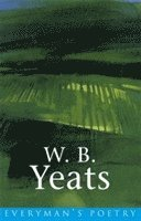 W. B. Yeats: Everyman Poetry (häftad)
