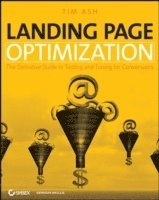 Landing Page Tuning: The Definitive Guide to Testing and Optimizing for Conversions (häftad)