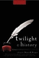 Twilight and History (h�ftad)