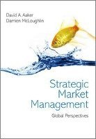 Strategic Market Management (häftad)