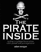 The Pirate Inside (inbunden)
