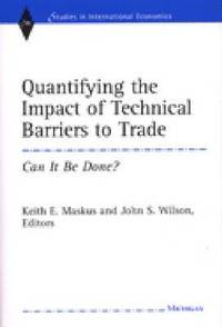 quantifying the impact of technical barriers Countries that have large markets that would have minimal or no impact on trade and investment quantify the impacts of technical restrictions on the wind sector technical restrictions can drive up transaction and financing costs, and act as a de-facto market access barrier (oecd 2015) they can reduce transparency for.