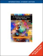 A Mathematical View of Our World, International Edition (with CD-ROM)