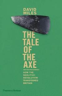 The Tale of the Axe (inbunden)