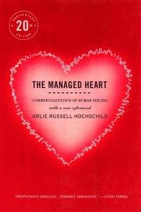 The Managed Heart (h�ftad)