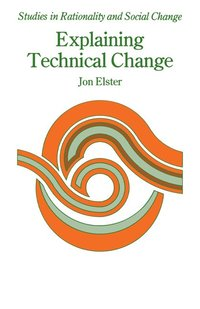 Explaining Technical Change (häftad)