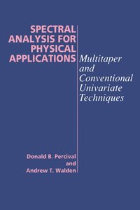 Spectral Analysis for Physical Applications (häftad)