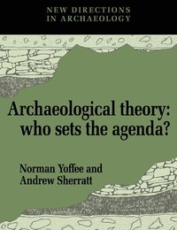 Archaeological Theory (h�ftad)