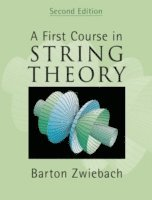 A First Course in String Theory (inbunden)