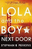 Lola and the Boy Next Door (inbunden)