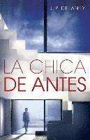 La Chica de Antes: Spanish-Language Ed of the Girl Before (häftad)