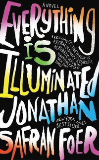 Everything Is Illuminated (e-bok)