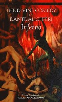 Inferno: the Divine Comedy of Dante Alighieri (h�ftad)