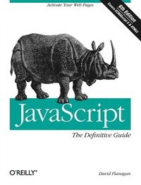 JavaScript: The Definitive Guide 6th Edition (häftad)