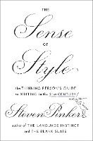 The Sense of Style: The Thinking Person's Guide to Writing in the 21st Century (inbunden)