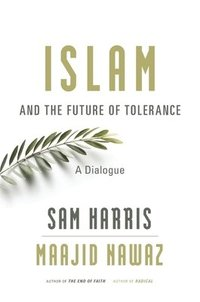 Islam and the Future of Tolerance (inbunden)