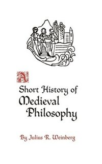 A Short History of Medieval Philosophy (h�ftad)