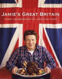 Jamie's Great Britain (inbunden)