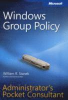 Windows Group Policy Administrators Pocket Consultant: Administrator's Pocket Consultant (h�ftad)