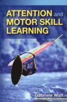 Attention and Motor Skill Learning (inbunden)