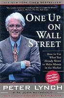 One Up on Wall Street: How To Use What You Already Know To Make Money In The Market (häftad)