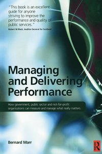 Managing and Delivering Performance (häftad)
