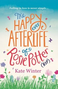 Happy Ever Afterlife of Rosie Potter (RIP) (e-bok)