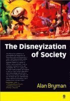The Disneyization of Society (h�ftad)
