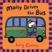 Maisy Drives the Bus (häftad)
