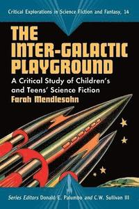 The Inter-galactic Playground (häftad)