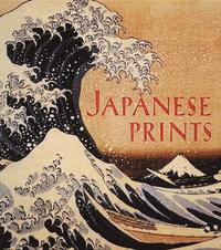 Japanese Prints (inbunden)