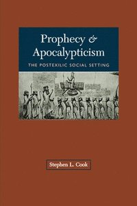 Prophecy and Apocalypticism (häftad)