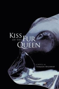 Kiss of the Fur Queen (h�ftad)