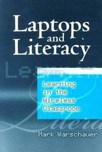 Laptops and Literacy (häftad)