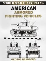 American Armored Fighting Vehicles (h�ftad)