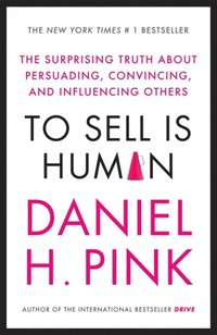 To Sell is Human (e-bok)