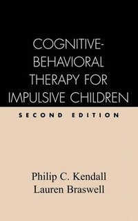 Cognitive Behavioral Therapy for Impulsive Children (inbunden)