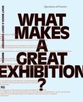 What Makes a great Exhibition? (häftad)