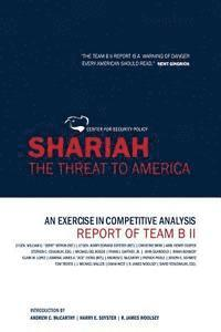 Shariah: The Threat to America: An Exercise in Competitive Analysis (Report of Team B II) (h�ftad)