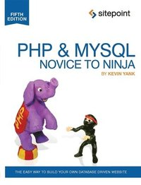 PHP & MySQL Novice to Ninja 5th Edition (häftad)